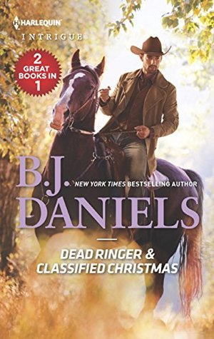 Dead Ringer & Classified Christmas (Whitehorse, Montana: the Mcgraw Kidnapping)