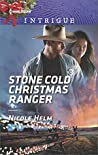 Stone Cold Christmas Ranger (Harlequin Intrigue)