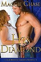 His Diamond (The Jeweled Ladies Book, #6)