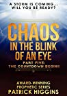 The Countdown Begins (Chaos In The Blink Of An Eye, #5)