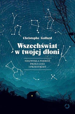 Wszechświat w twojej dłoni by Christophe Galfard