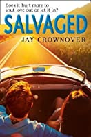 Salvaged (Saints of Denver, #4)