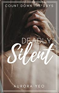 Deadly Silent (Kisses From Death, #2)