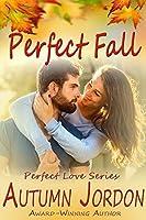 Perfect Fall by Autumn Jordon