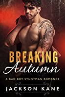 Breaking Autumn (Stuntman Romance #1