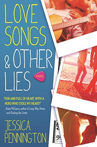 Love Songs & Other Lies: A Novel