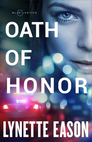 Oath of Honor (Blue Justice, #1)