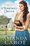 A Borrowed Dream (Cimarron Creek Trilogy #2)