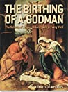 The Birthing of a Godman: The Nativity of Jesus - Unbelievable in Every Word