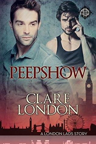 Peepshow (London Lads, #4)