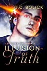 Illusion of Truth (Leftover Girl, #4)