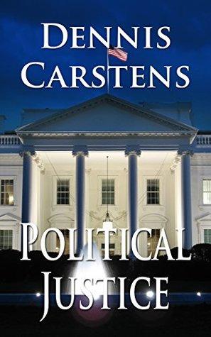 Political Justice (Marc Kadella Legal Mystery #7)