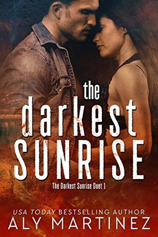 The Darkest Sunrise (The Darkest Sunrise #1)