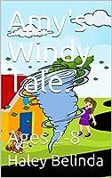 Amy's Windy Tale (Through the Window #1)