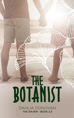 The Botanist (The Sin Bin, #3)