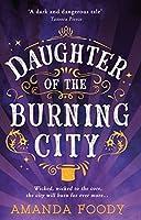 """Résultat de recherche d'images pour """"daughter of the burning city"""""""