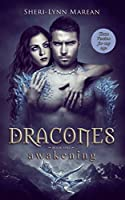 Dracones Awakening (Dragon Shifter, Teen/Young Adult Version)