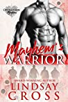 Mayhem's Warrior (Operation Mayhem, #1)