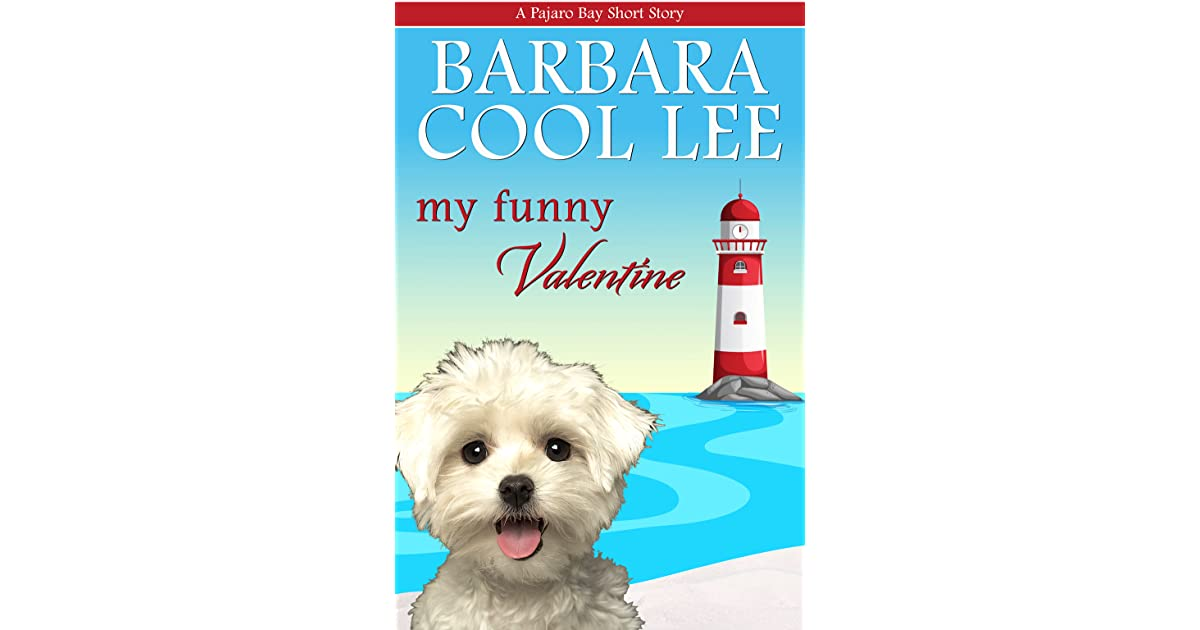 My Funny Valentine by Barbara Cool Lee