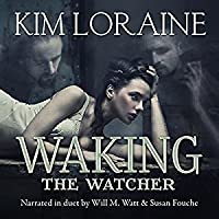 Waking the Watcher (The Watcher #1)