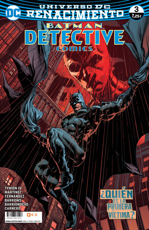 Batman: Detective Comics, núm. 03 — ¿Quién es la primera víctima?