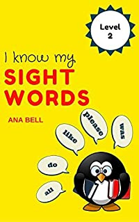 Books for Kids: I Know My Sight Words - Kids learn level-2 sight words( Dolch Sight Words) with bright ,clean and simple pictures. (toddler books, children's ... book, kindergarten books, preschool books)