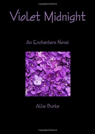 Ebook Violet Midnight The Enchanters 1 By Allie Burke