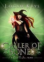 Caller of Bones (Curse the Stars, #1)