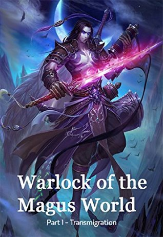 Warlock of the Magus World (Transmigration Book 1)