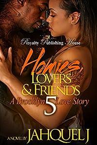Homies, Lovers & Friends 5: A Brooklyn Love Story
