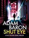 Shut Eye (Billy Rucker #1)