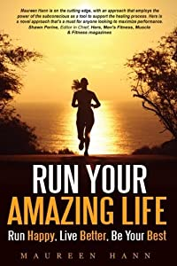 Run Your Amazing Life