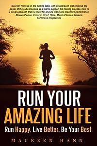 Run Your Amazing Life