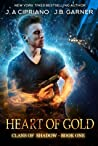 Heart of Gold (Clans of Shadow, #1)