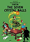 The Seven Crystal Balls by Hergé