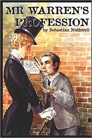 Mr Warren's Profession by Sebastian Nothwell