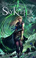 Skykeeper (The Drowning Empire, #1)