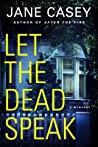 Let the Dead Speak (Maeve Kerrigan, #7)