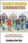 Transforming Communities by Sandhya Jha