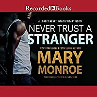 Never Trust a Stranger (Lonely Heart, Deadly Heart, #2)