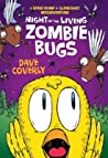 Night of the Living Zombie Bugs: A Speed Bump  Slingshot Misadventure