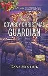 Cowboy Christmas Guardian (Gold Country Cowboys #1)