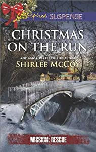 Christmas on the Run (Mission: Rescue #8)