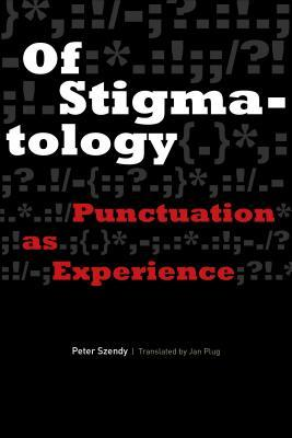 Of Stigmatology- Punctuation as Exp
