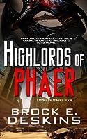 Highlords of Phaer (Empire of Maks, #1)