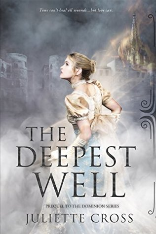 The Deepest Well (Dominion, #0.5)