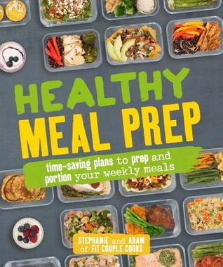 Janis Hill's review of Healthy Meal Prep: Time-Saving Plans