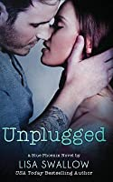 Unplugged (Blue Phoenix, #3)
