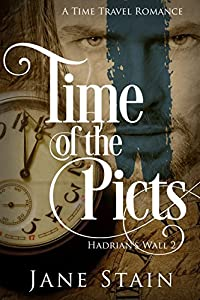 Time of the Picts (Hadrian's Wall, #2)