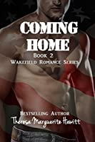 Coming Home (The Wakefield Romance Series)